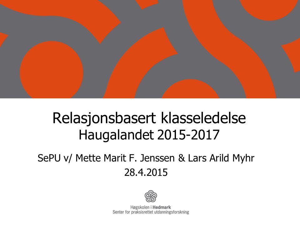 Relasjonsbasert klasseledelse Haugalandet 2015-2017