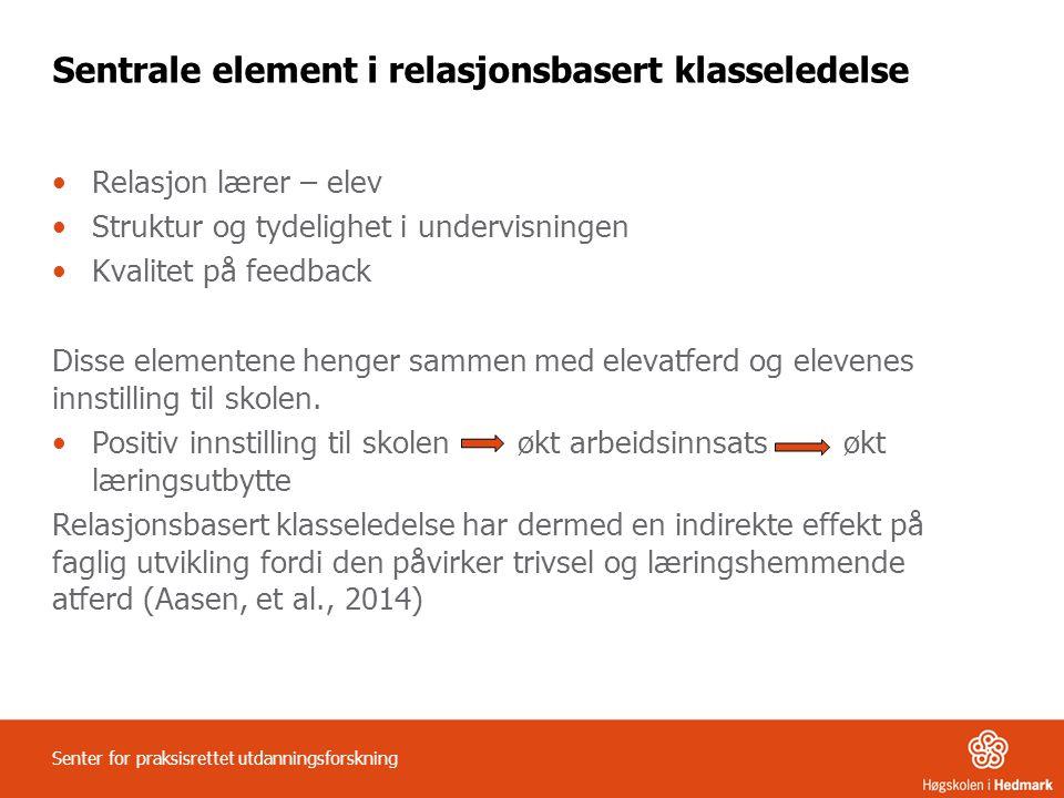 Sentrale element i relasjonsbasert klasseledelse