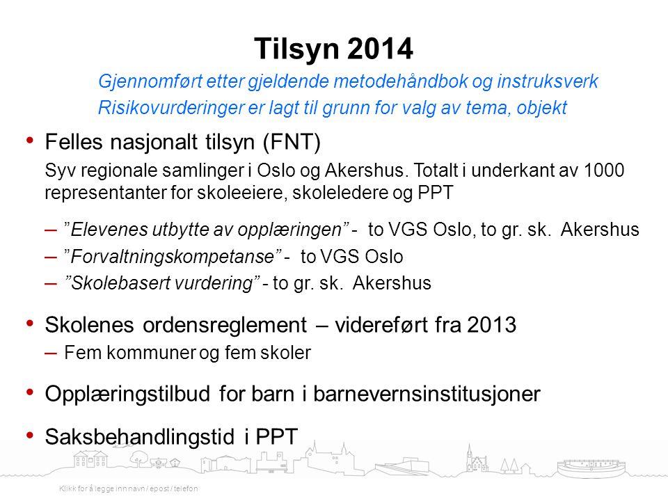 Tilsyn 2014 Felles nasjonalt tilsyn (FNT)