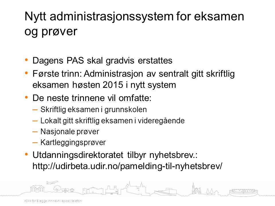 Nytt administrasjonssystem for eksamen og prøver