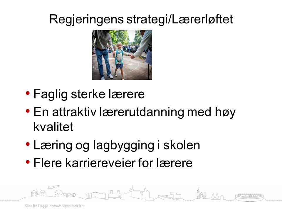 Regjeringens strategi/Lærerløftet