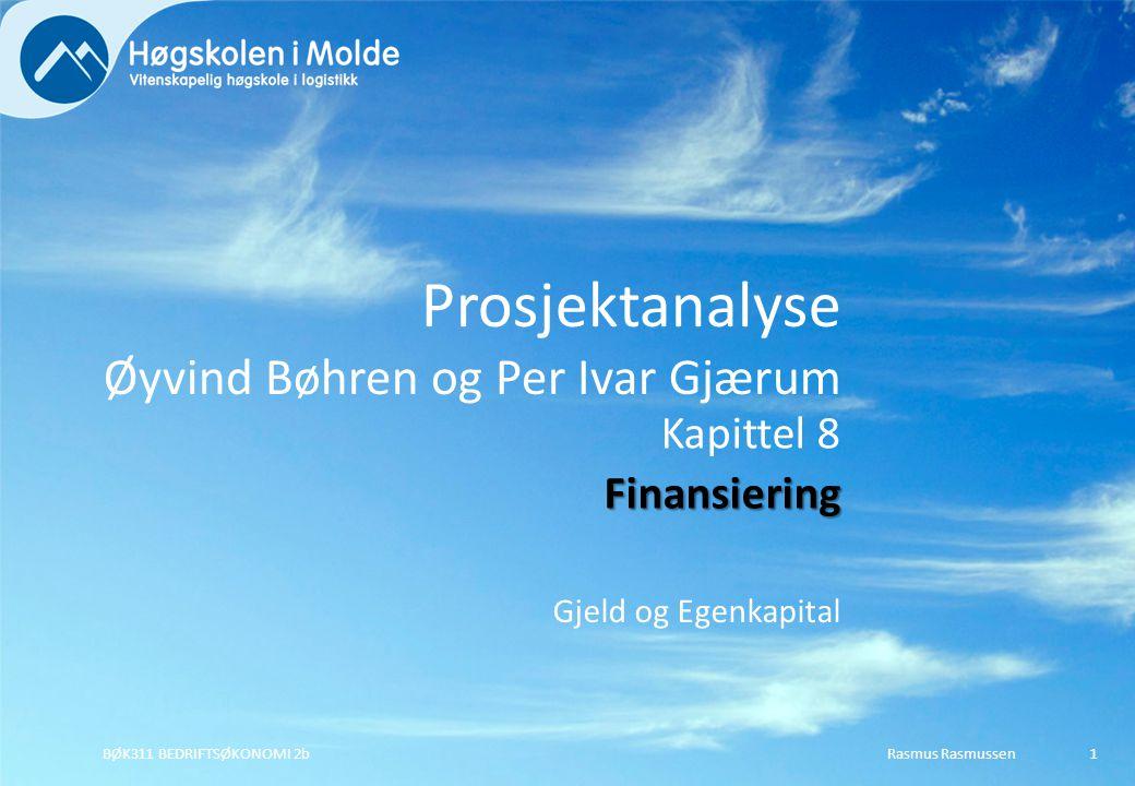 Prosjektanalyse Øyvind Bøhren og Per Ivar Gjærum