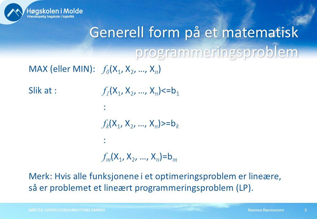 Generell form på et matematisk programmeringsproblem
