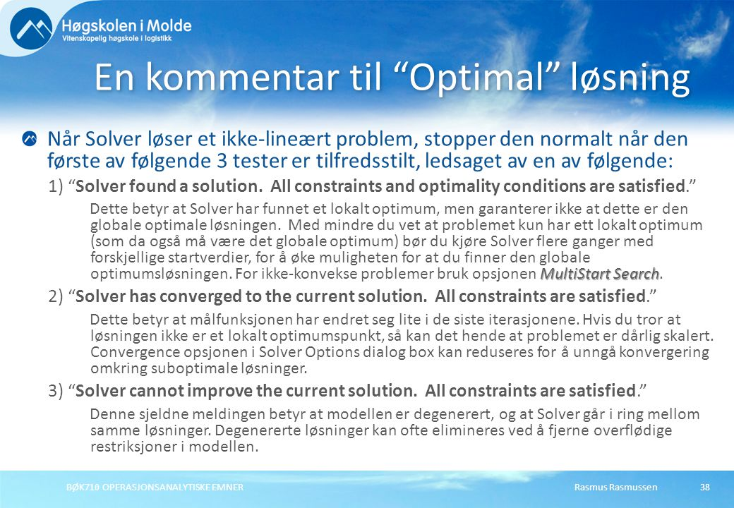 En kommentar til Optimal løsning