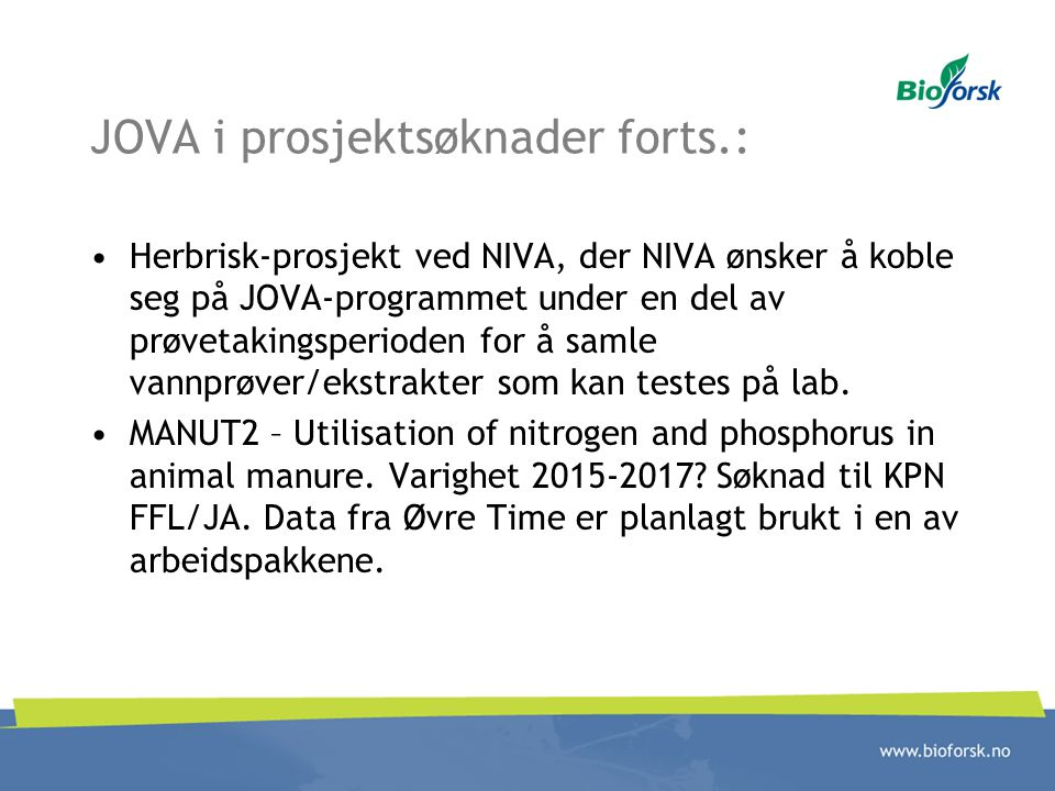 JOVA i prosjektsøknader forts.: