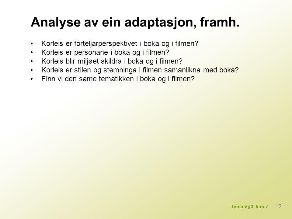 Analyse av ein adaptasjon, framh.