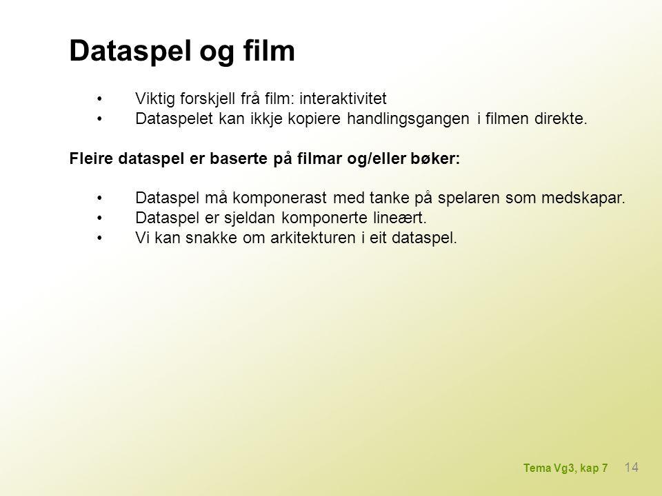 Dataspel og film • Viktig forskjell frå film: interaktivitet