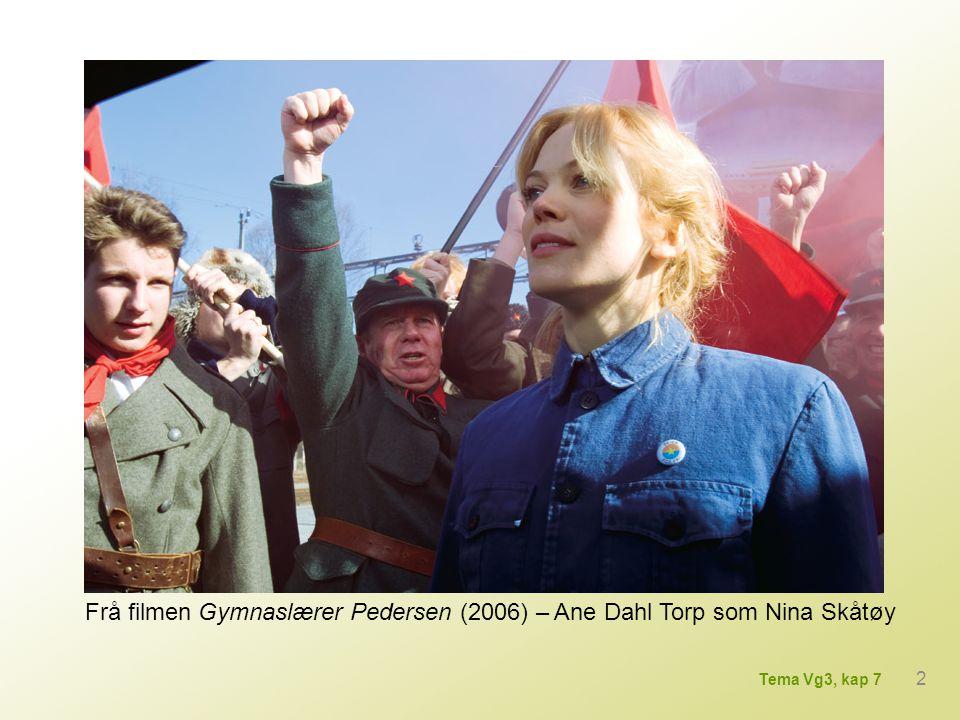 Frå filmen Gymnaslærer Pedersen (2006) – Ane Dahl Torp som Nina Skåtøy