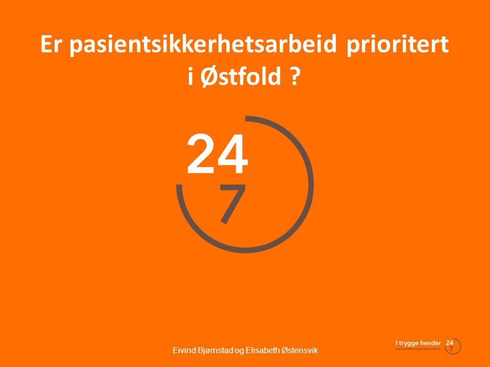 Er pasientsikkerhetsarbeid prioritert i Østfold