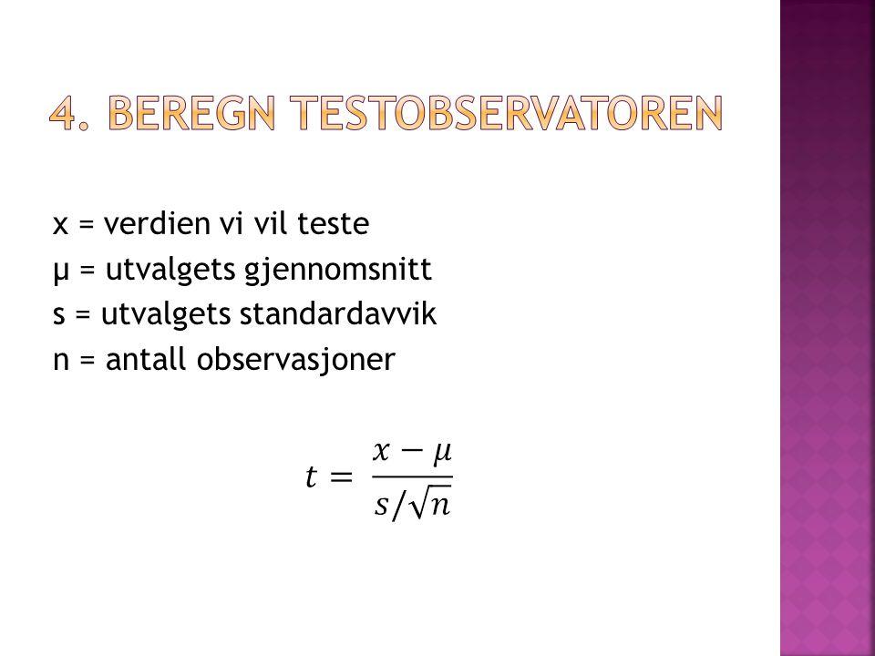 4. Beregn testobservatoren