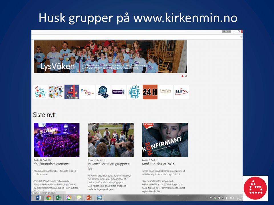 Husk grupper på www.kirkenmin.no