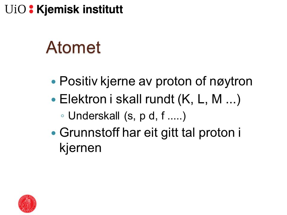 Atomet Positiv kjerne av proton of nøytron