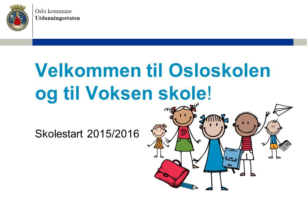 Velkommen til Osloskolen og til Voksen skole!