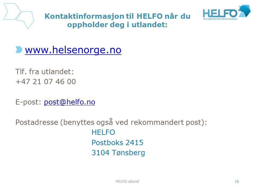 Kontaktinformasjon til HELFO når du oppholder deg i utlandet: