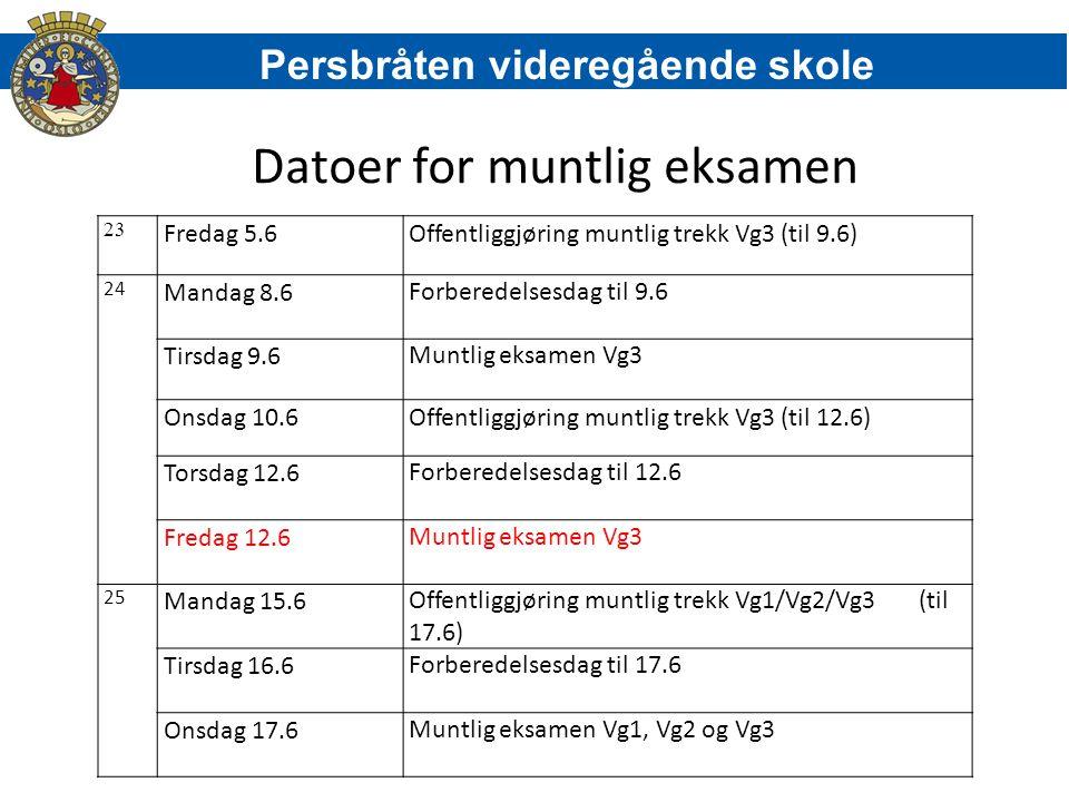 Datoer for muntlig eksamen