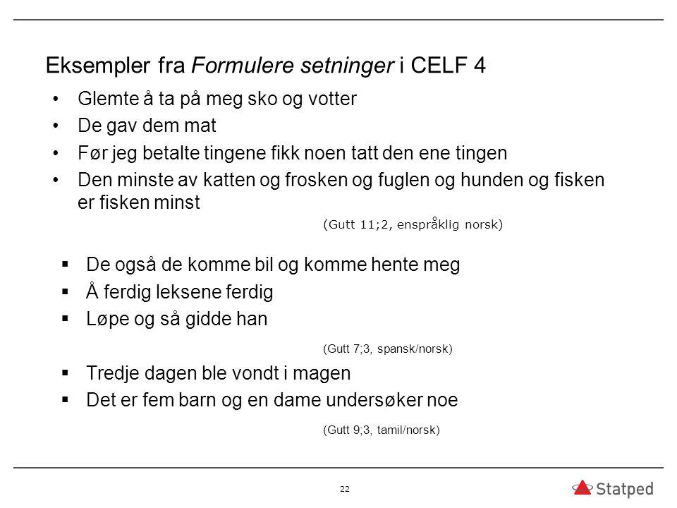 Eksempler fra Formulere setninger i CELF 4