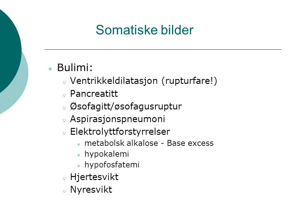 Somatiske bilder Bulimi: Ventrikkeldilatasjon (rupturfare!)