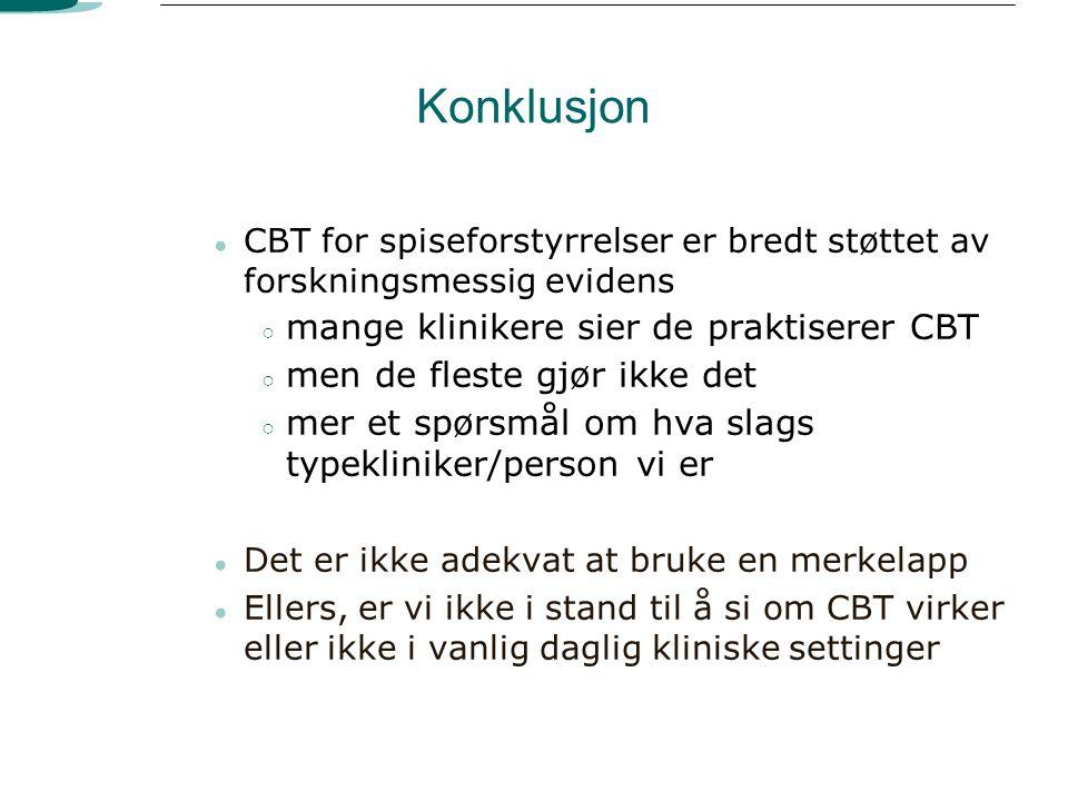 Konklusjon mange klinikere sier de praktiserer CBT
