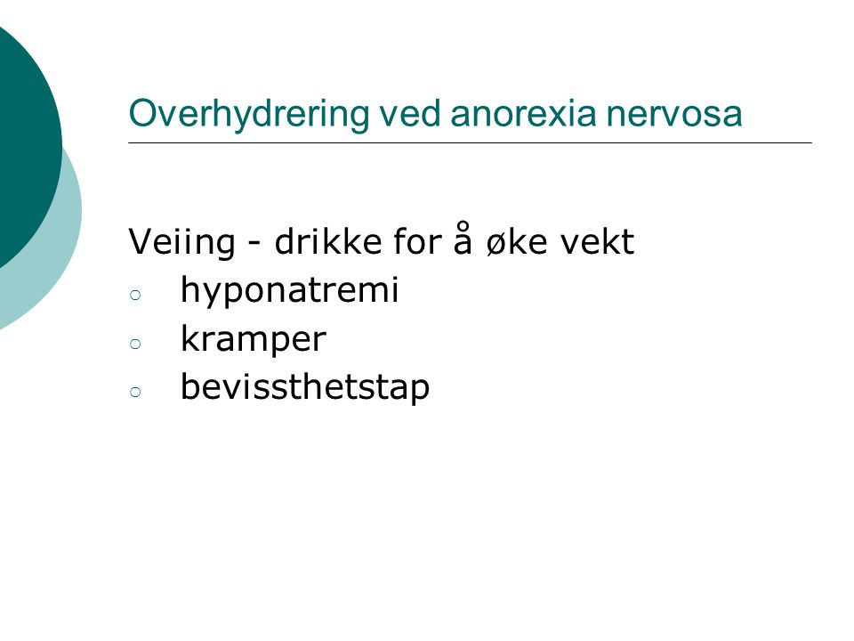 Overhydrering ved anorexia nervosa