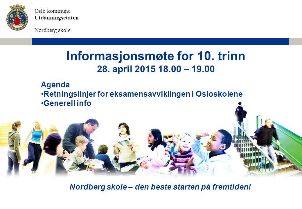 Informasjonsmøte for 10. trinn 28. april 2015 18.00 – 19.00