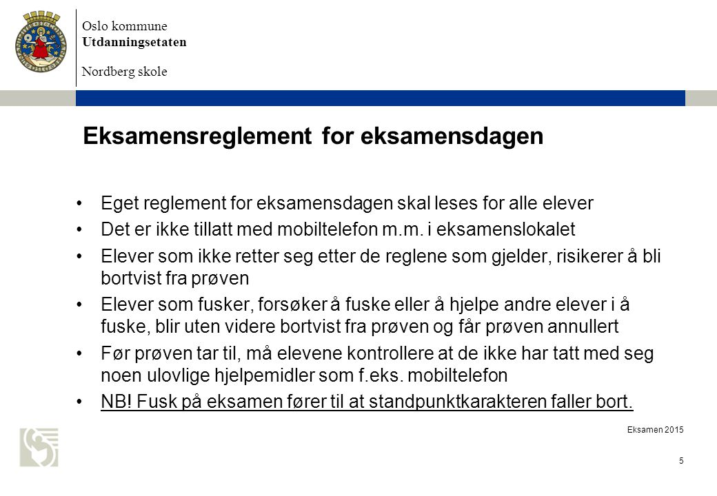 Eksamensreglement for eksamensdagen