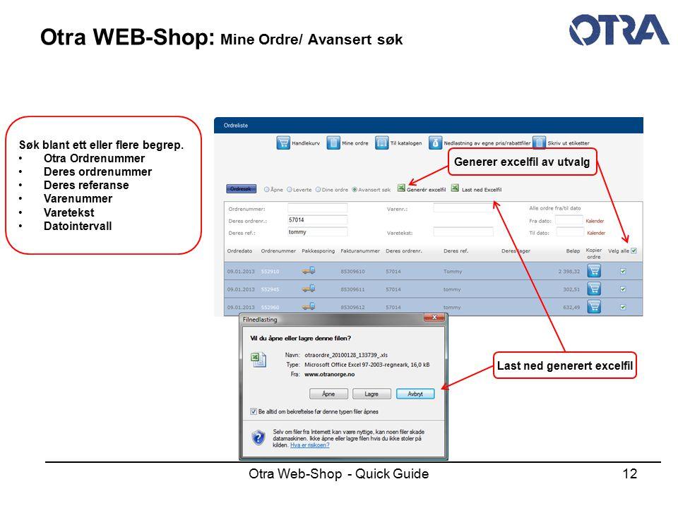 Otra WEB-Shop: Mine Ordre/ Avansert søk