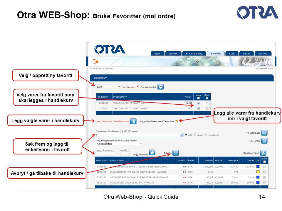 Otra WEB-Shop: Bruke Favoritter (mal ordre)