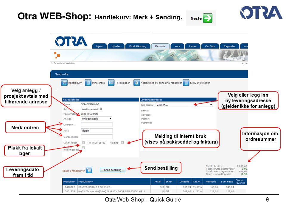 Otra WEB-Shop: Handlekurv: Merk + Sending.