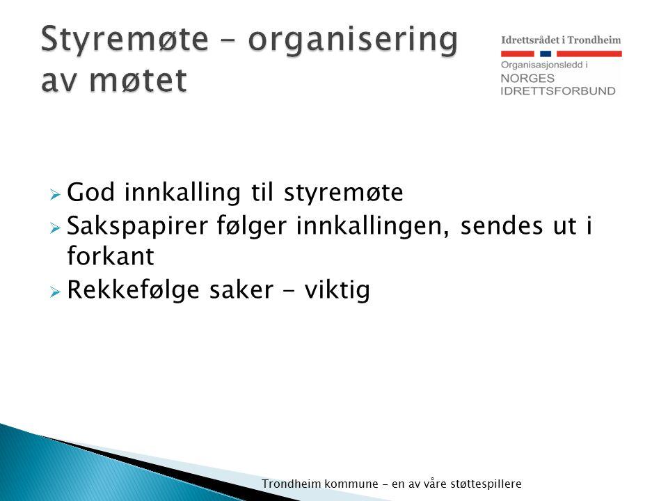 Styremøte – organisering av møtet