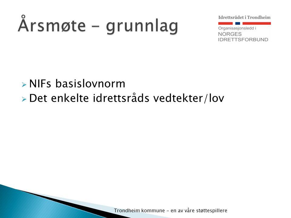 Årsmøte - grunnlag NIFs basislovnorm