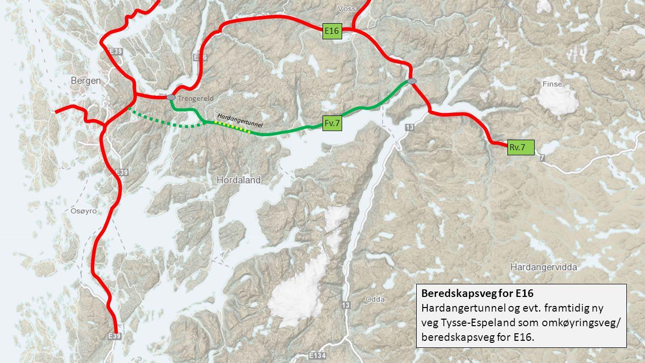 E16 Trengereid. Hardangertunnel. Fv.7. Rv.7. Beredskapsveg for E16. Hardangertunnel og evt. framtidig ny veg Tysse-Espeland som omkøyringsveg/
