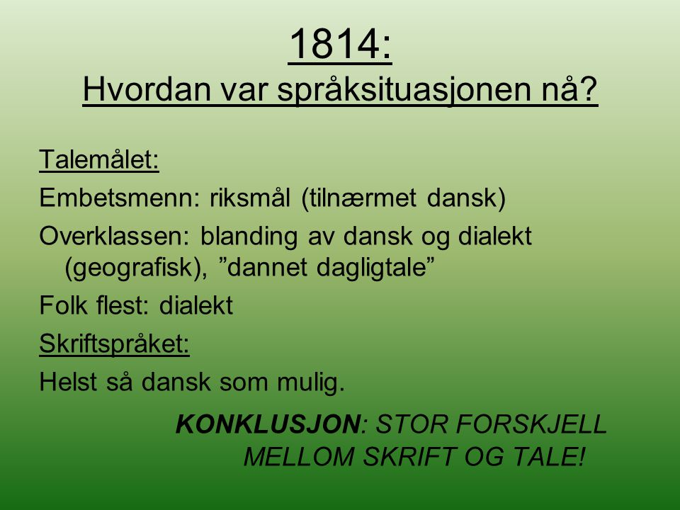 1814: Hvordan var språksituasjonen nå