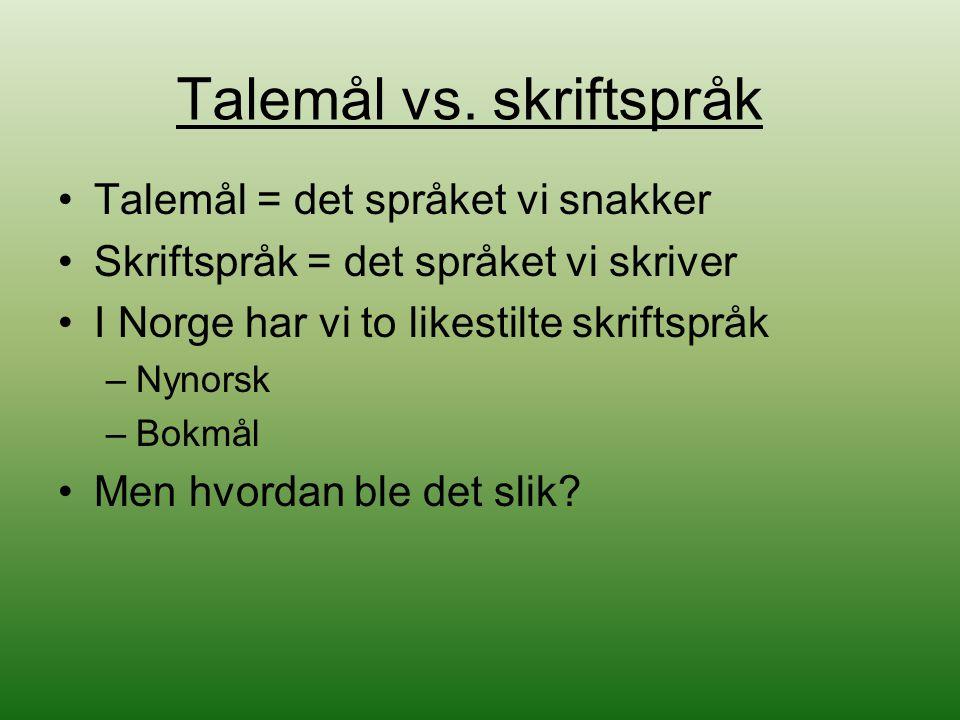 Talemål vs. skriftspråk