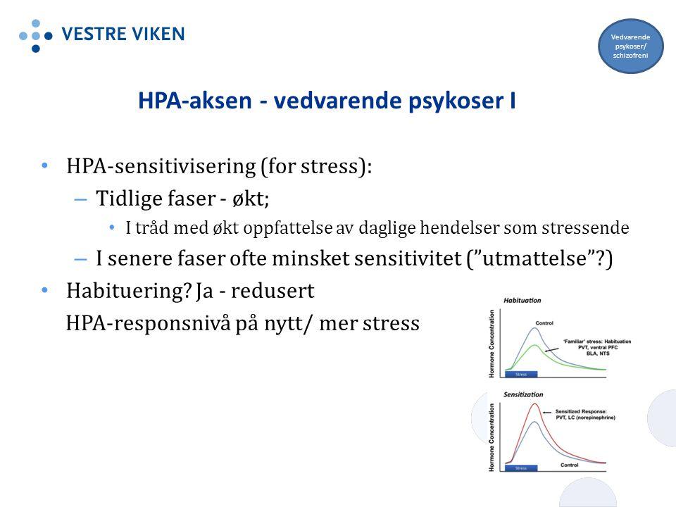 HPA-aksen - vedvarende psykoser I
