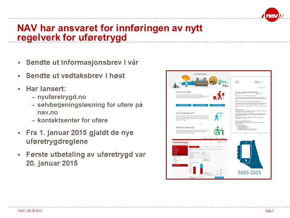 NAV har ansvaret for innføringen av nytt regelverk for uføretrygd