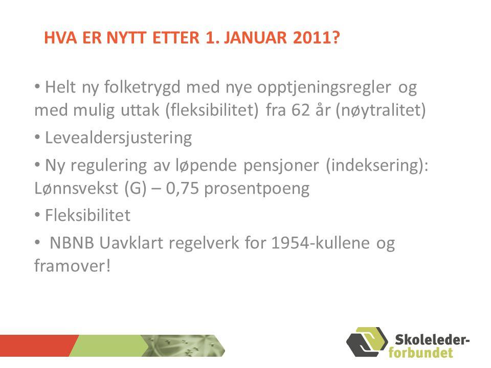 Hva er nytt etter 1. januar 2011