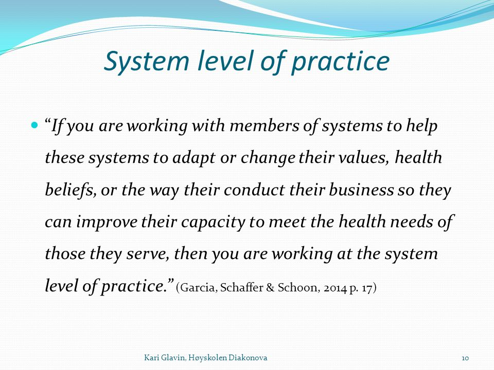 System level of practice