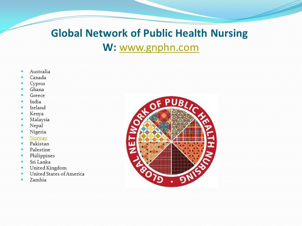 Global Network of Public Health Nursing W: www.gnphn.com