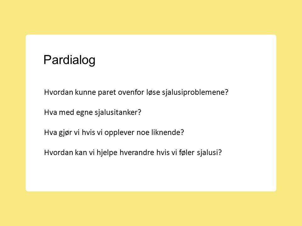 Pardialog Hvordan kunne paret ovenfor løse sjalusiproblemene