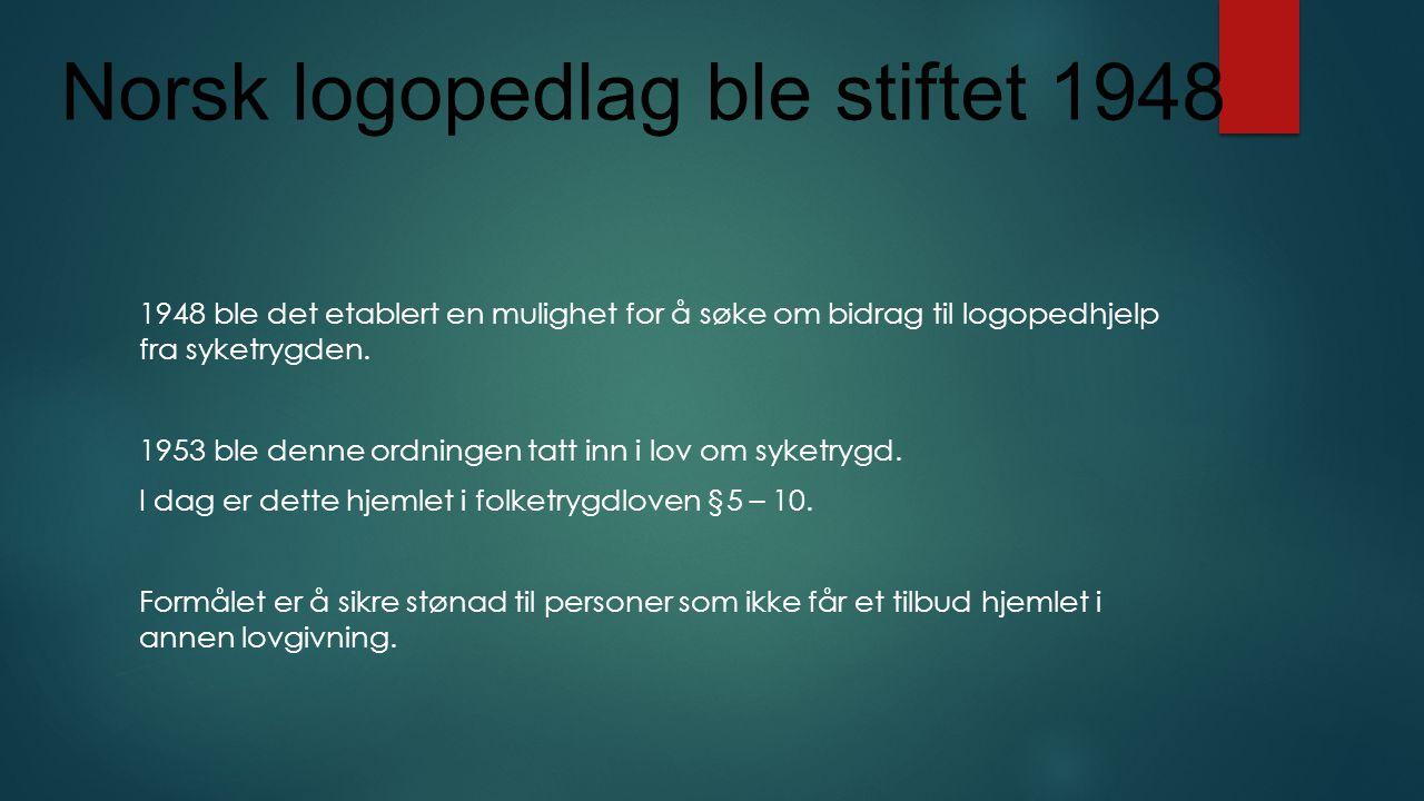 Norsk logopedlag ble stiftet 1948