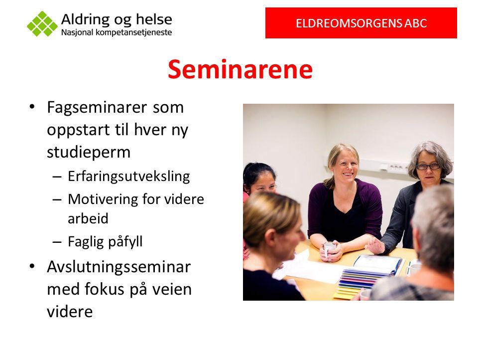 Seminarene Fagseminarer som oppstart til hver ny studieperm