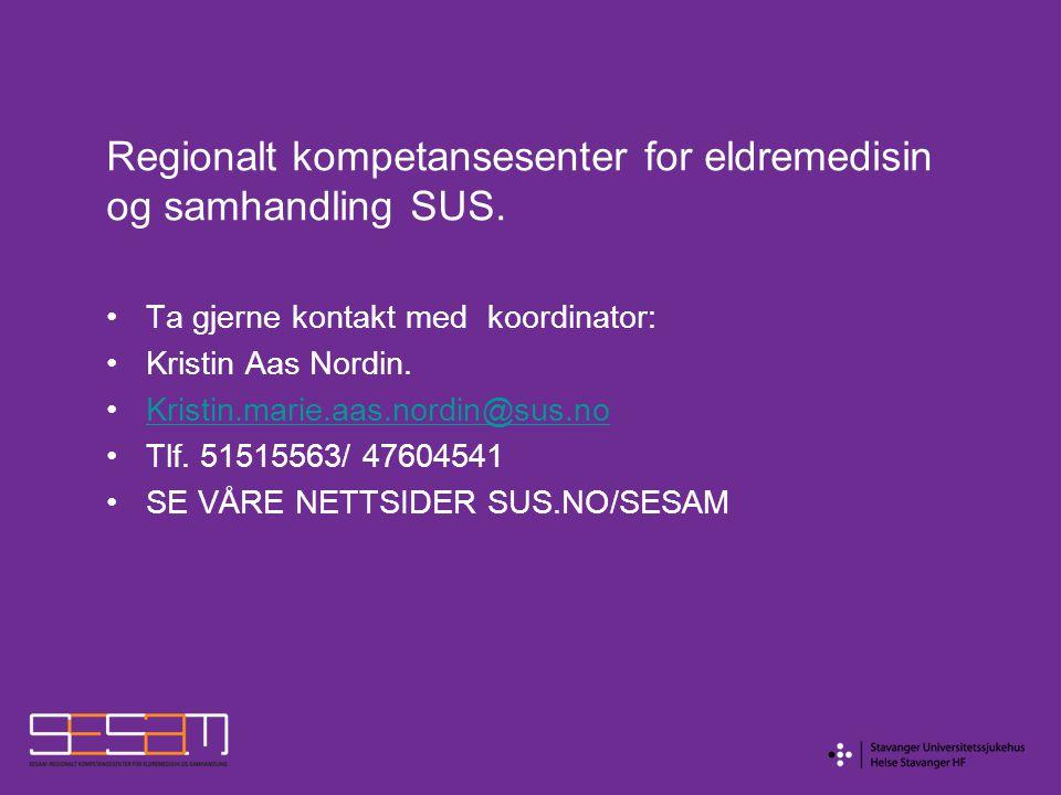 Regionalt kompetansesenter for eldremedisin og samhandling SUS.