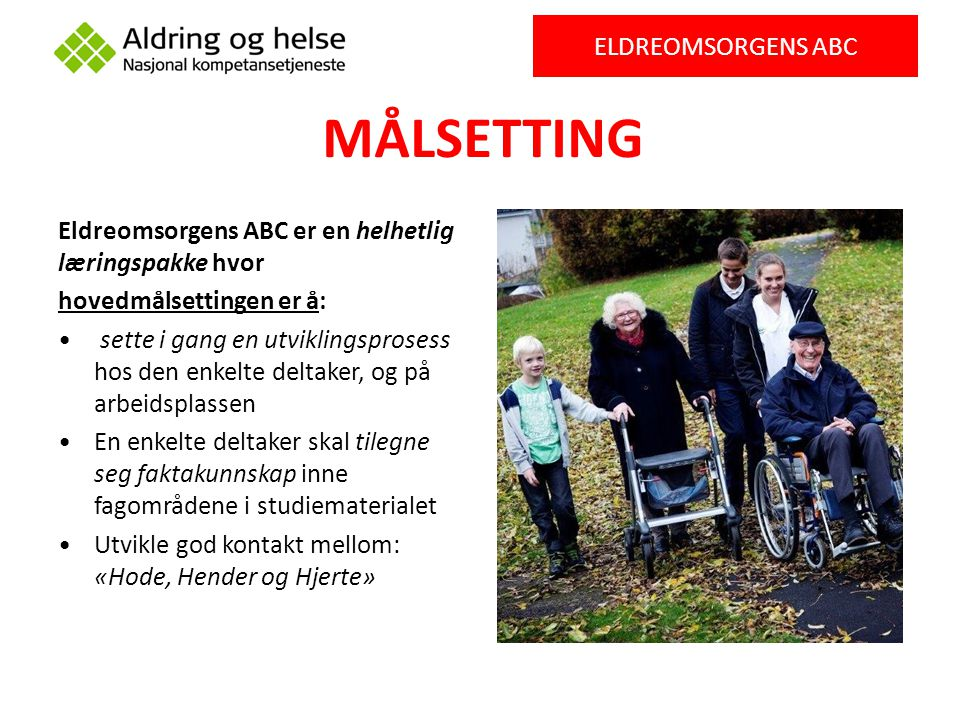 MÅLSETTING ELDREOMSORGENS ABC