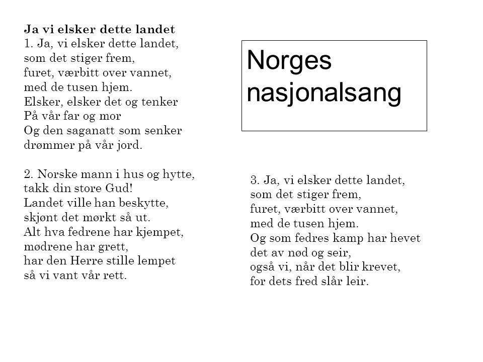 Norges nasjonalsang Ja vi elsker dette landet