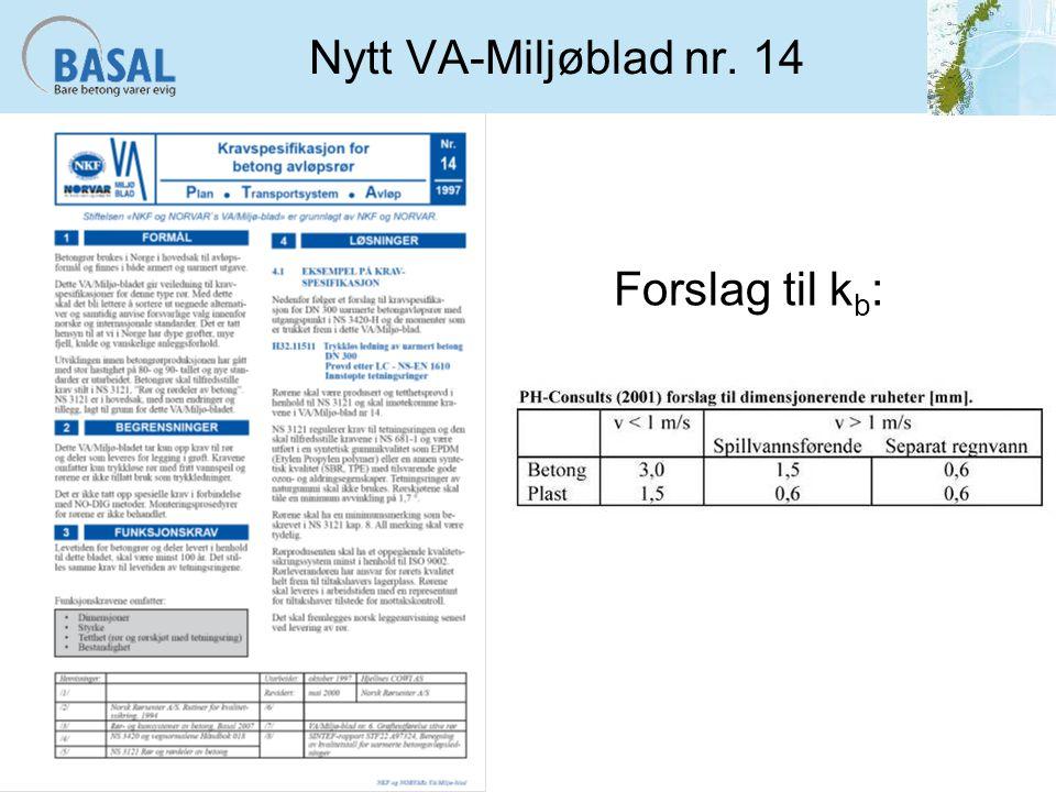 Nytt VA-Miljøblad nr. 14 Forslag til kb: