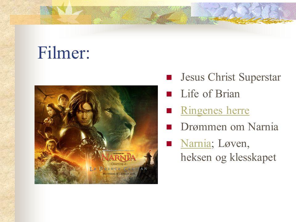 Filmer: Jesus Christ Superstar Life of Brian Ringenes herre