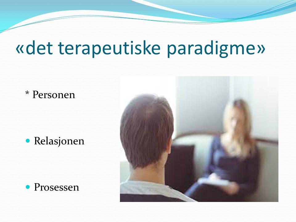 «det terapeutiske paradigme»