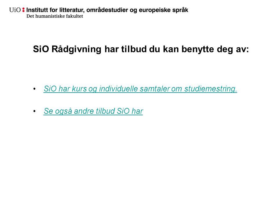 SiO Rådgivning har tilbud du kan benytte deg av: