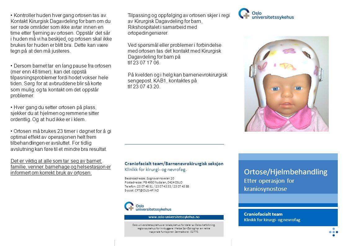 Ortose/Hjelmbehandling