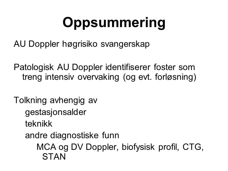 Oppsummering AU Doppler høgrisiko svangerskap